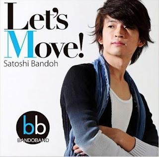 Satoshi Bandoh 坂東慧 - Let's Move!