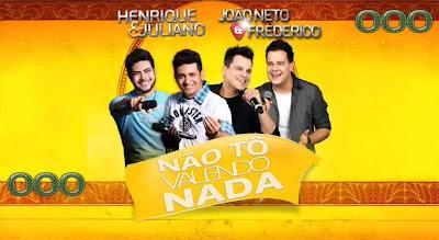 Download Henrique e Juliano - Não To Valendo Nada Part. João Neto e Frederico