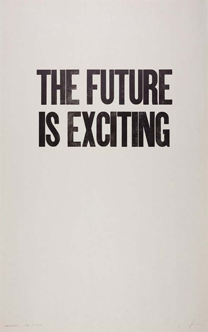 Inspirational quote: The future is exciting