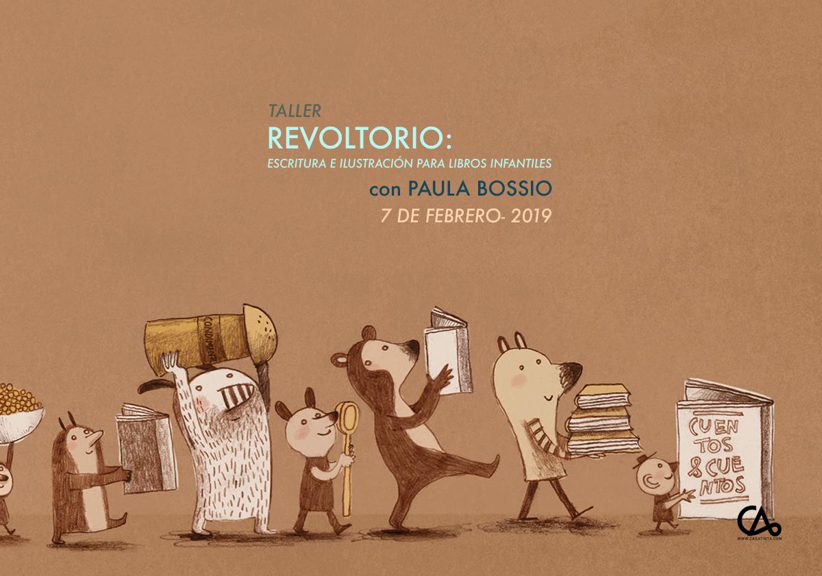 Revoltorio // 7 de feb