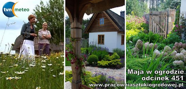 http://tvnmeteo.tvn24.pl/magazyny/maja-w-ogrodzie,13/odcinki-online,1,13,1,0/ogrod-stylizowany-na-dawne-gospodarstwo-rolne-odc-451,800321.html