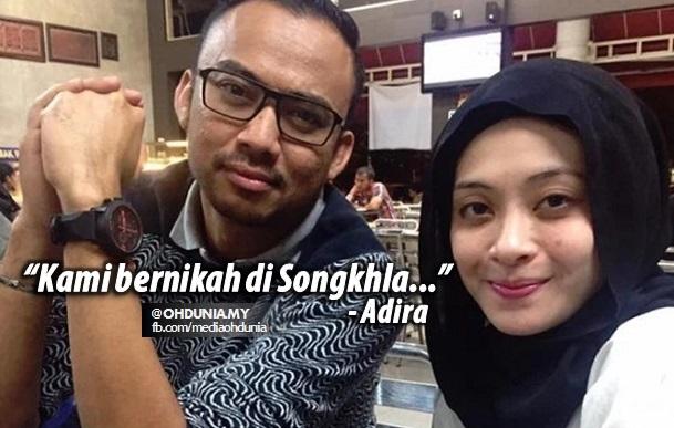 Kami bernikah di Songkhla.... kata Adira