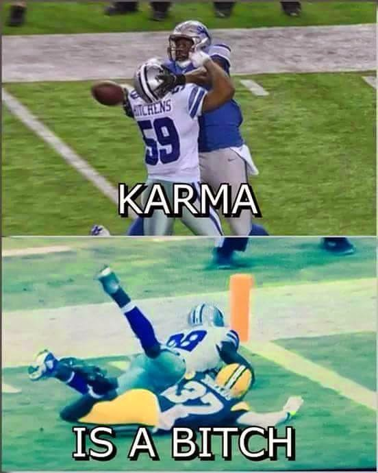 Karma is a bitch -  #karma #Cowboys #Packers #SamShields #DezBryant #lions #AnthonyHitchens #BrandonPettigrew