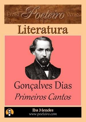 Goncalves Dias - Primeiros Cantos - Iba Mendes