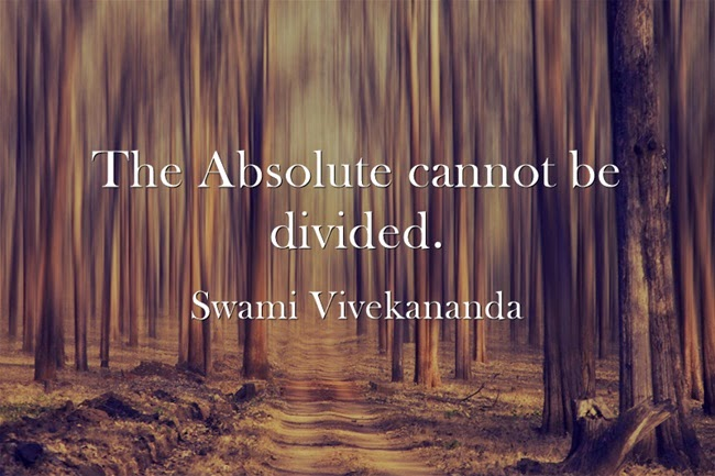 """The Absolute cannot be divided."""