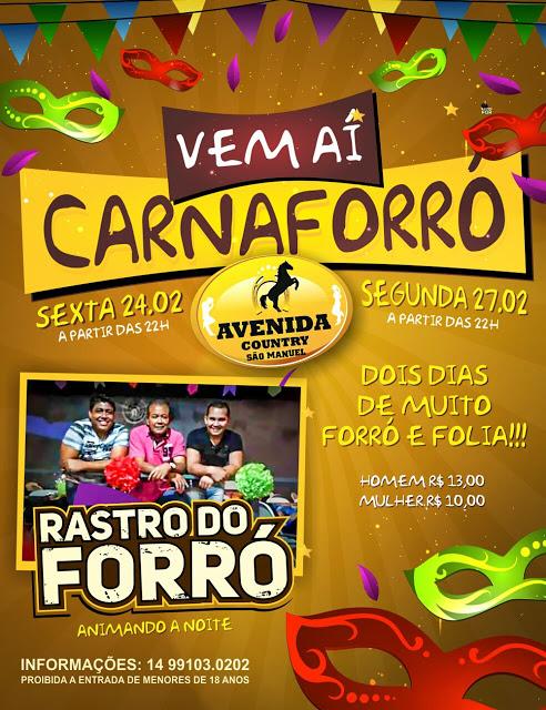 CARNAVAL COM MUITO FORRÓ EM SÃO MANUEL!!!