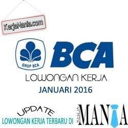 Lowongan Kerja Bank BCA Januari 2016