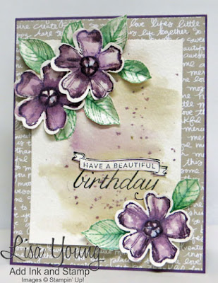 Stampin' Up! Birthday Blossoms stamp set. Watercolored background with watercolored flowers. Handmade birthday card by Lisa Young, Add Ink and Stamp