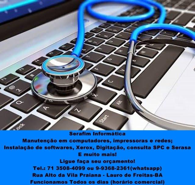 Serafim Informática Tel.: 71-3508-4099 / 9-9368-2361