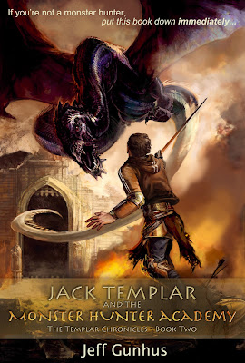 Book Blast: Jack Templar and the Monster Hunter Academy by Jeff Gunhus