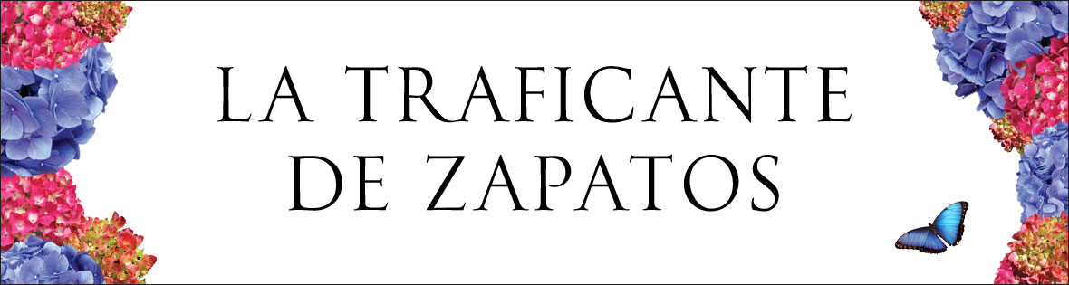 LA TRAFICANTE DE ZAPATOS