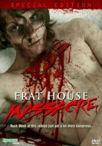 Frat House Massacre (2008)