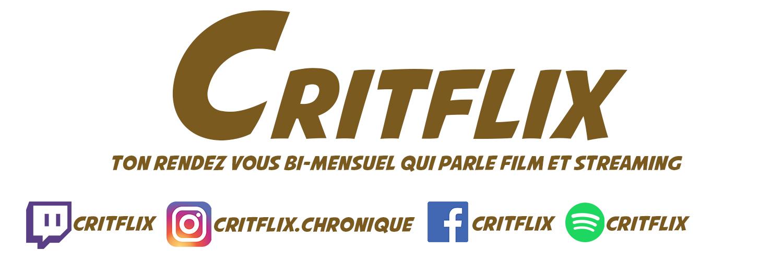 Critflix - Podcast des plateformes de streaming