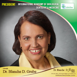 Dr. Blanche D. Grube, Biological Dentist, Holistic Dentist