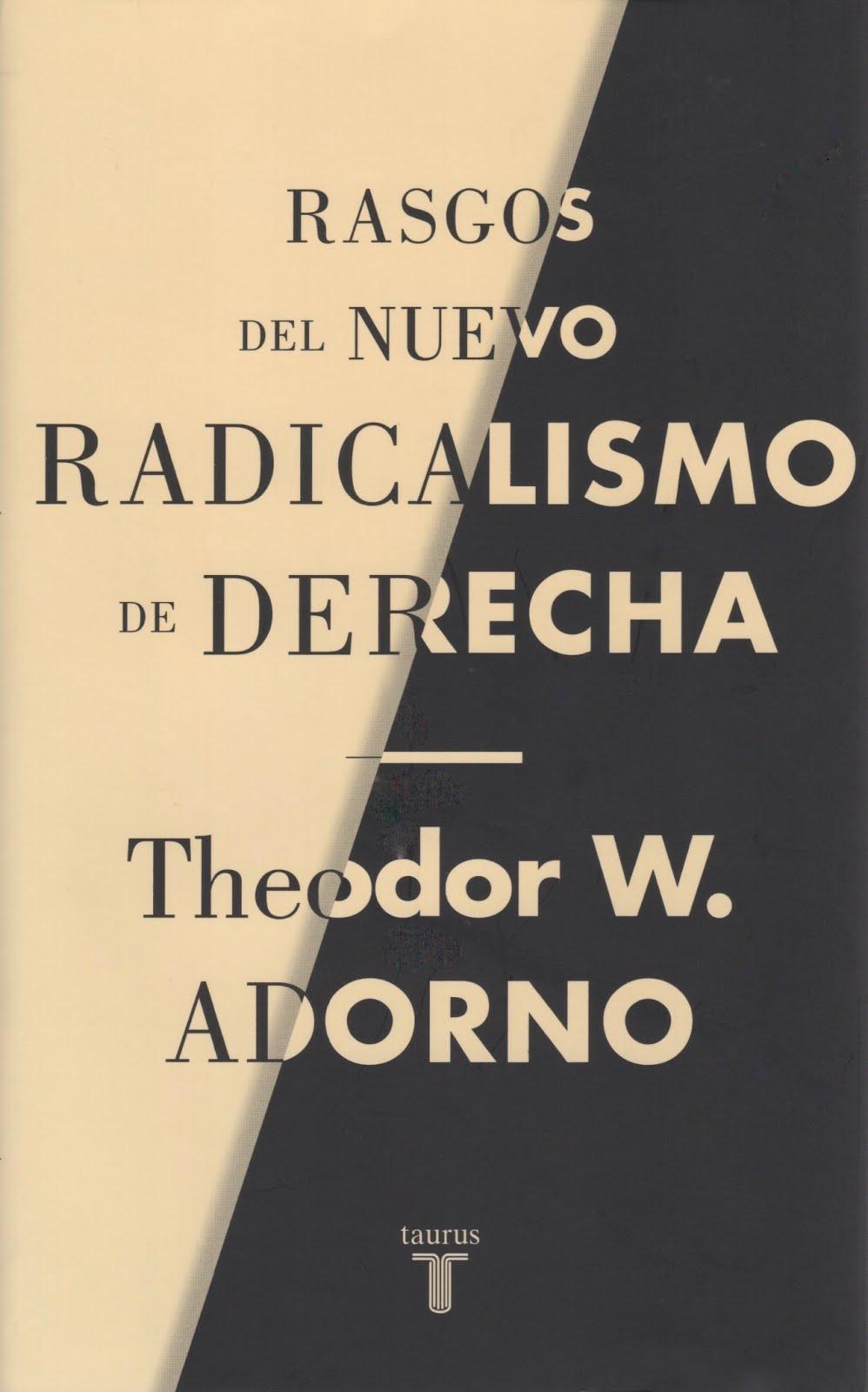 Theodor W. Adorno (Rasgos del nuevo radicalismo de derecha)
