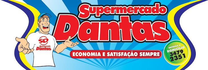 SUPERMERCADO DANTAS - A ECONOMIA ESTÁ AQUI!