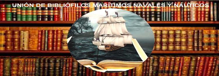 UNIÓN DE BIBLIÓFILOS MARÍTIMOS, NAVALES Y NÁUTICOS