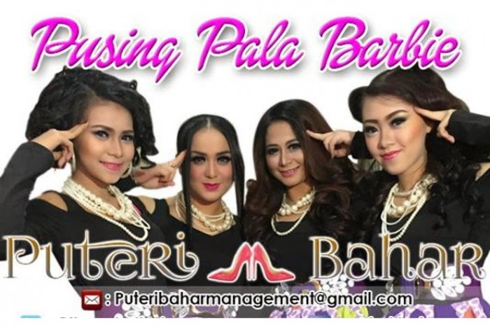 Putri Bahar Pusing Pala Barbie Single 2015