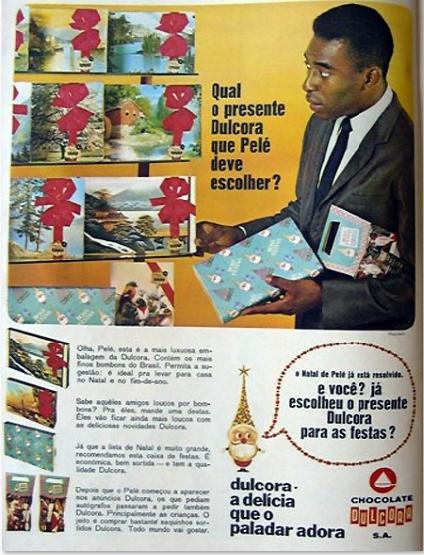 Propaganda dos chocolates Dulcora com Pelé, nos anos 60: auge de sua carreira esportiva.
