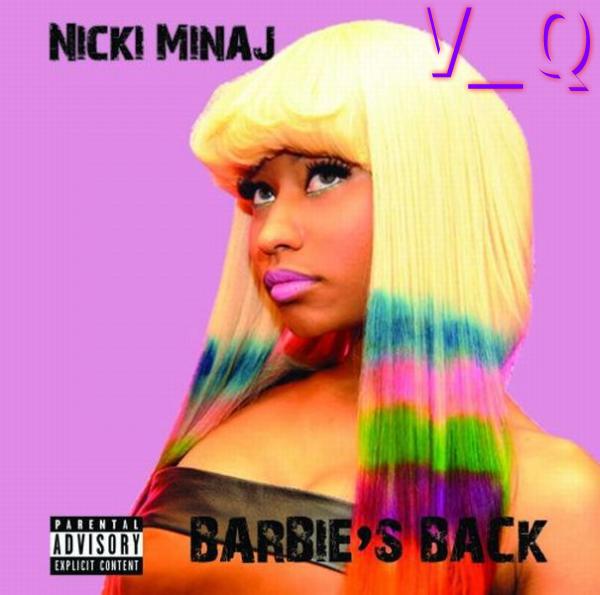nicki minaj barbies back. /Barbies-Back-Nicki-Minaj/