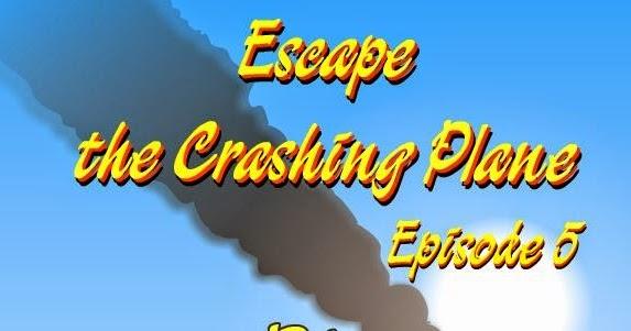Solved Escape The Crashing Plane Walkthrough