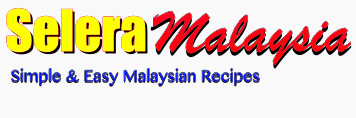 Selera Malaysia | Food Blog, Recipes, Travel and Restaurants