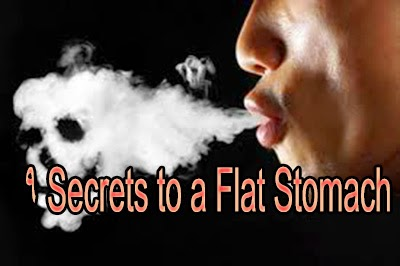 9 Secrets to a Flat Stomach