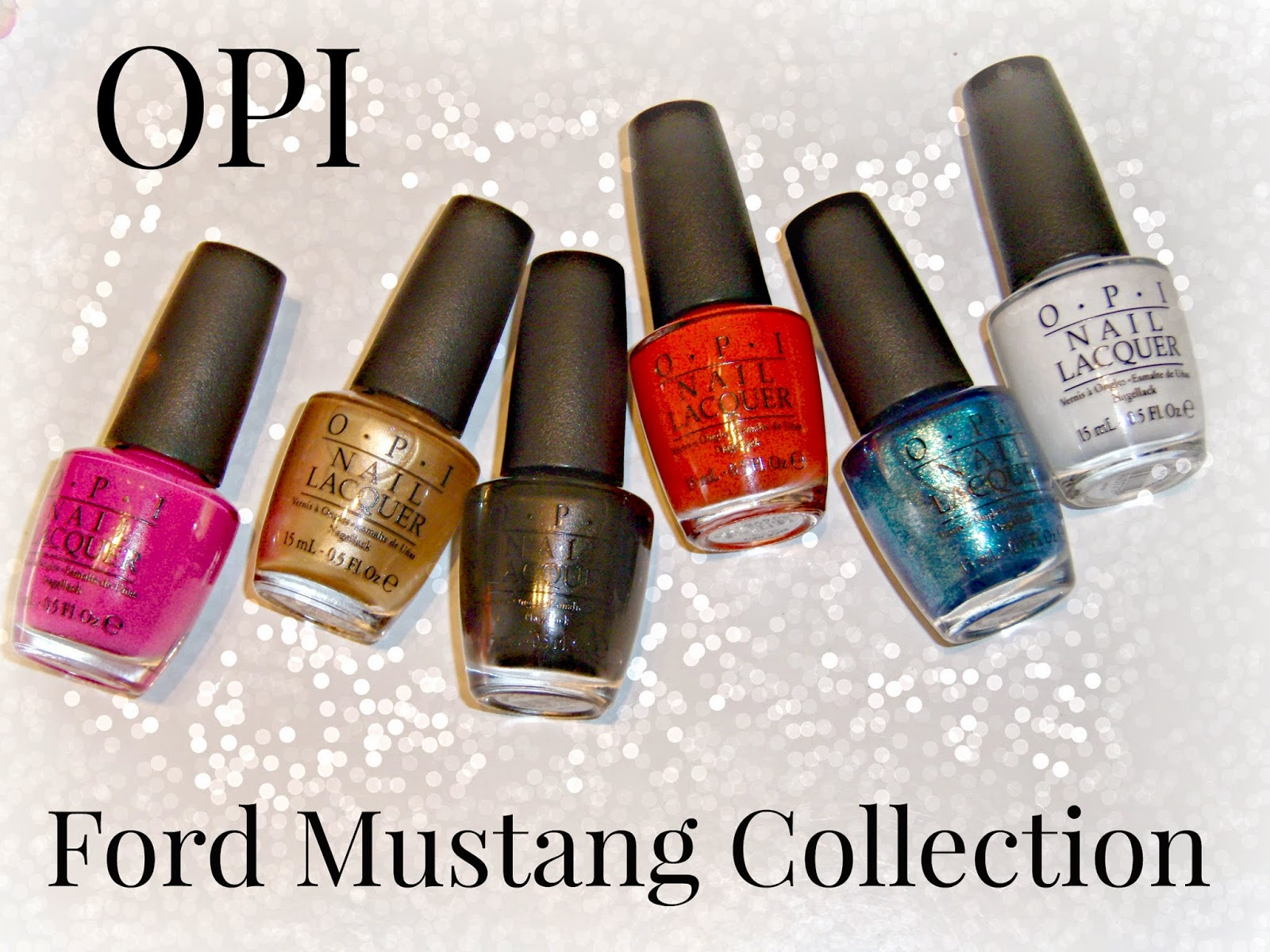 Hey Nail Friends Have You Seen Opi S New Ford Mustang Polishes Check Out The 6 Hot Colors That Make Up This Collection