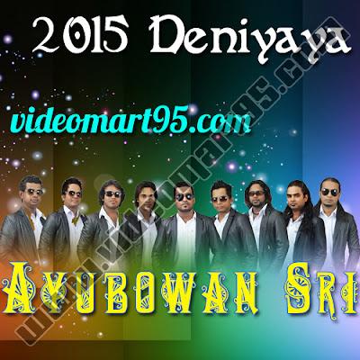 AYUBOWAN SRI LIVE IN DENIYAYA 2015