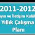 2011-2012 Yayın ve İletişim Kulübü Yıllık Çalışma Planı