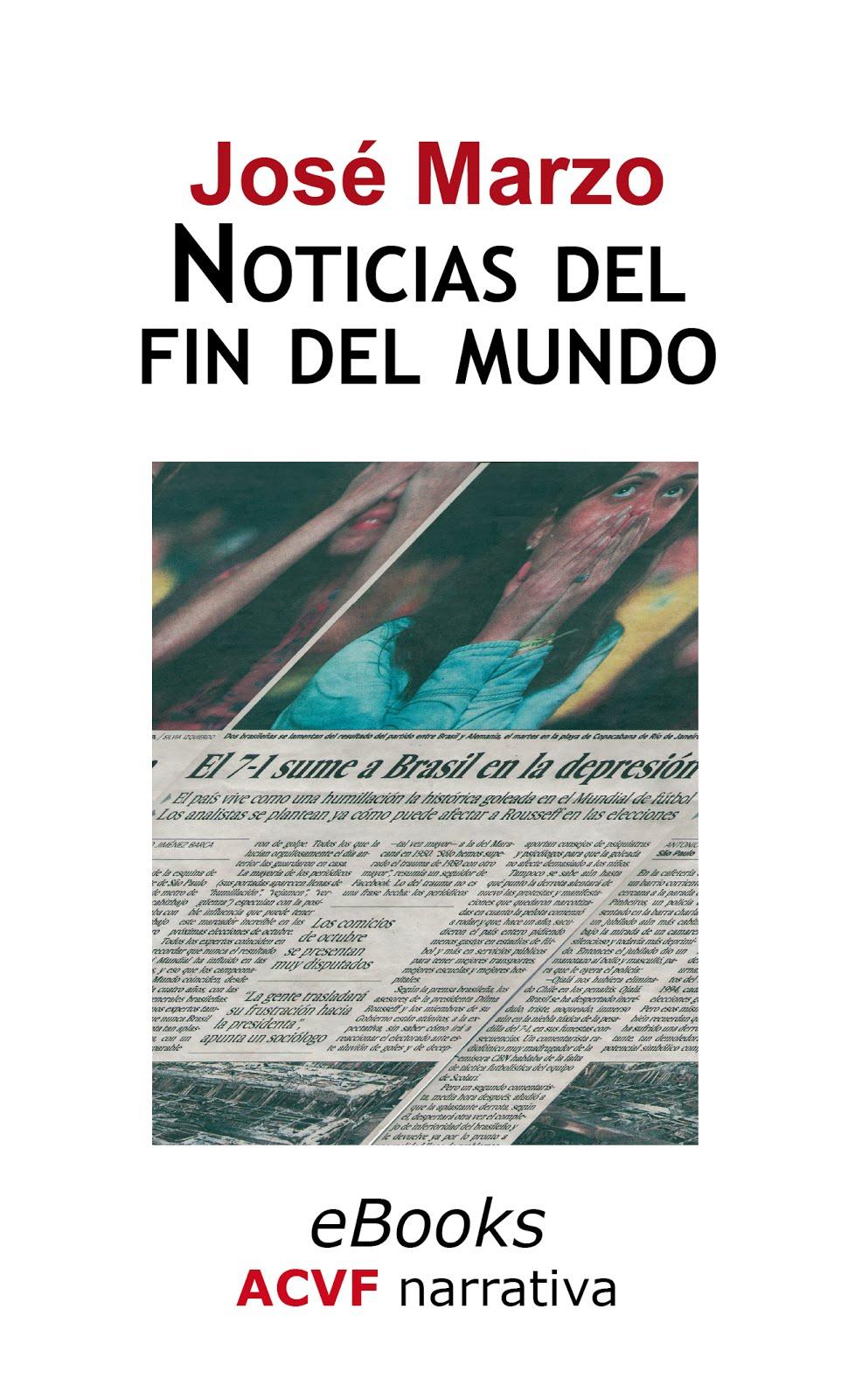 Noticias del fin del mundo
