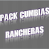 Pack Cumbias Rancheras