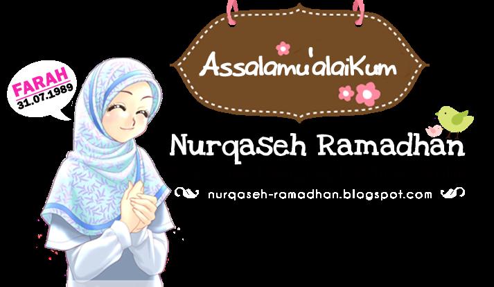 .:NURQASEH RAMADHAN:.