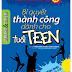 Bí Quyết Thành Công Dành Cho Tuổi TEEN - Adam Khoo & Gary Lee