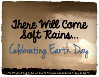 There Will Come Soft Rains - Celebrating Earth Day