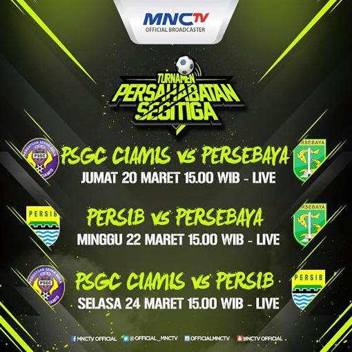Jadwal Siaran Live Turnamen Segitiga PSGC di MNCTV