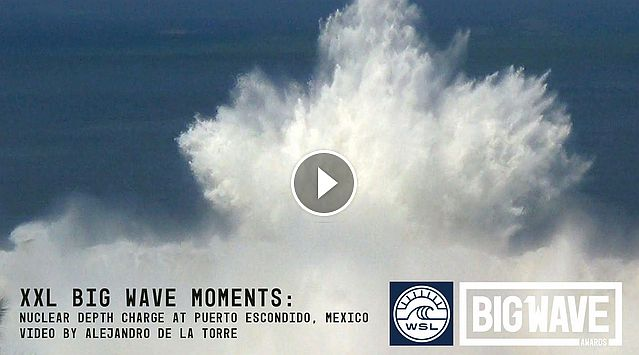 Nuclear depth charge at Puerto - A WSL Big Wave Awards Moment - WSL Big Wave Awards