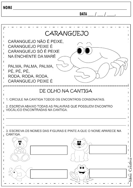 Atividade Cantiga de Roda Caranguejo Não é Peixe Encontro vocálico, encontro consonantal e escrita espontânea