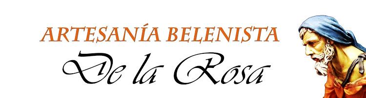Artesania Belenista de la Rosa