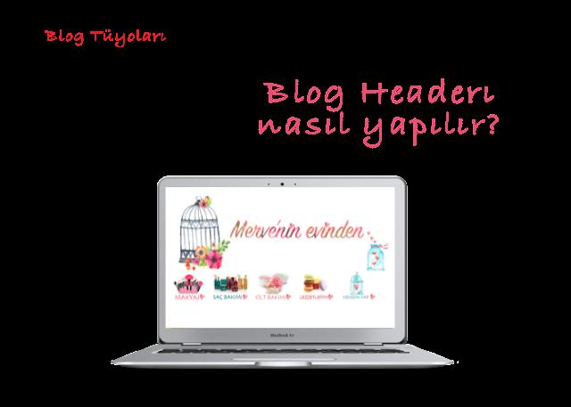 Blog Header nasil yapilir