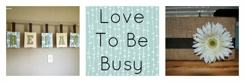 Love To Be Busy