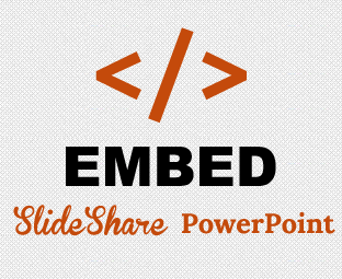 how to embed slideshare powerpoint presentation in blogger my