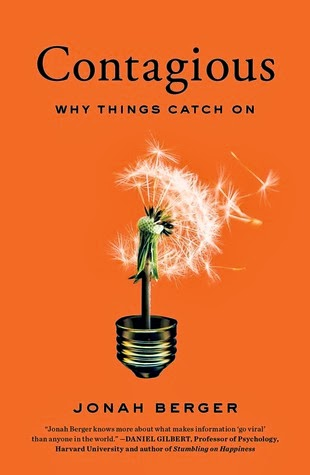 Contagious why things catch on - jonah berger