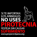NO a la pirotecnia! Say no to fireworks!