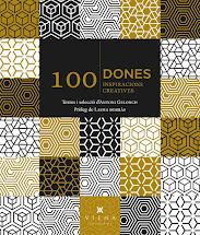 Llibre: 100 dones, 100 inspiracions creatives.  Antoni Gelonch 