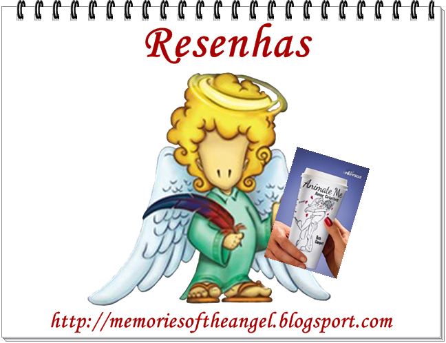Resenha Animate Me - Amor Criativo - Memories of the Angel