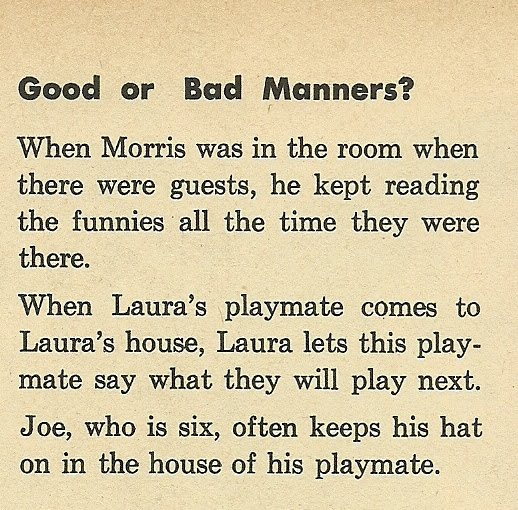 good and bad manners At 57 manners is a fitful mix of vulnerability and swagger he holds court puffing  on a cigar, flicking its ash into the grand fireplace with his good.