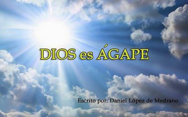 DIOS es ÁGAPE