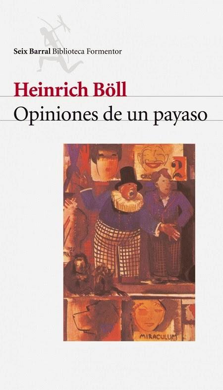 http://laantiguabiblos.blogspot.com.es/2014/01/opiniones-de-un-payaso-heinrich-boll.html