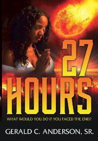 27Hours (Gerald C. Anderson, Sr.)